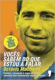 Voces Sabem do Que Estou a Falar - Octávio Machado