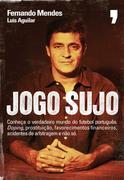 Fernando Mendes;Luís Aguilar: Jogo Sujo