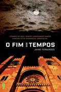 Jaime Fernandes: O FIM DOS TEMPOS