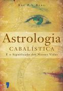 Rav P. S. Berg: Astrologia Cabalística