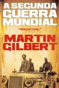 Martin, Gilbert: A Segunda Guerra Mundial