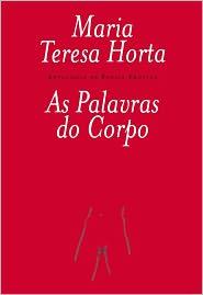 As Palavras do Corpo (Antologia de Poesia Erotica) - Maria Teresa Horta