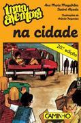 Ana Maria Magalhães;Isabel Alçada: Uma Aventura na Cidade