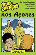 Ana Maria Magalhães;Isabel Alçada: Uma Aventura nos Açores