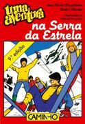 Ana Maria Magalhães;Isabel Alçada: Uma Aventura na Serra da Estrela