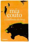 Mia Couto: A Confissão da Leoa
