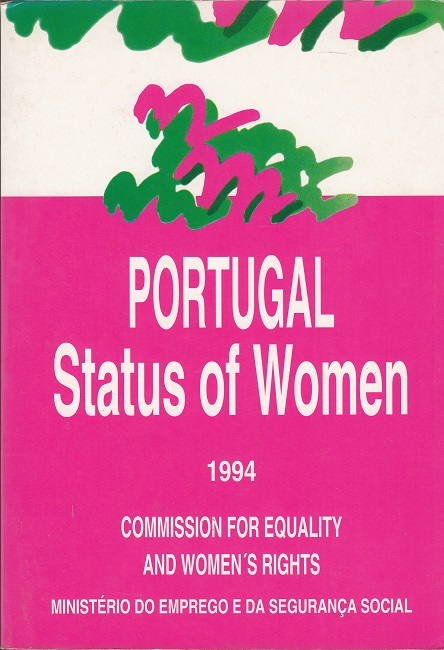 Portugal - Status of Women 1994 - Commission for Equality and Women_s Rights