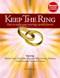 Keep The Ring: How to make your marriage sparkle forever. - David LeVine