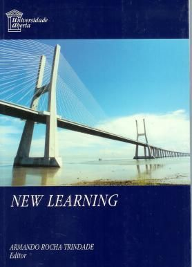 New Learning. Invited Articles of the Conferece ODL Networking for Quality Learning. - Trindade, Amando Rocha