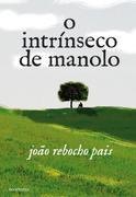 João Rebocho Pais: O Intrínseco de Manolo