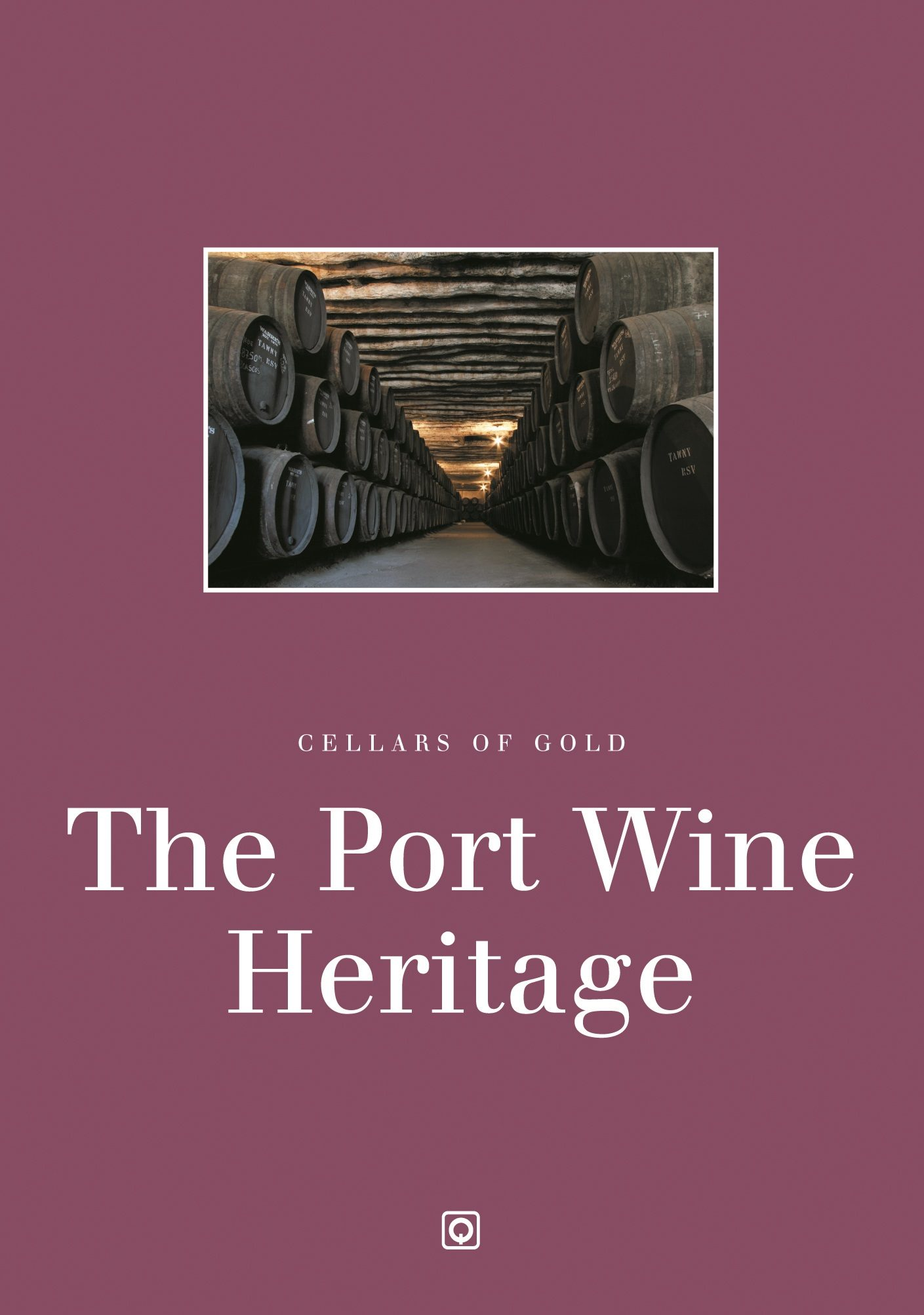 Cellars Of Gold - The Port Wine Heritage - Vv.aa.