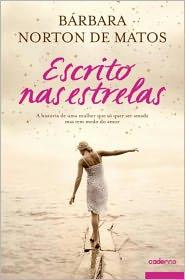 Escrito nas estrelas - Bárbara Norton de Matos, Ana Raquel Palermo