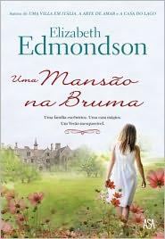 Uma Mansão na Bruma - Elizabeth Edmondson