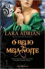 O Beijo da Meia-Noite - Lara Adrian