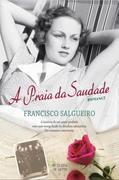 Francisco Horta Salgueiro: A Praia da Saudade