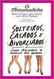 Solteiros, Casados e Divorciados - Ricardo Martins Pereira