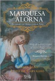 Marquesa de Alorna - Maria João Lopo de Carvalho