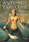 Mulher de Porto Pim - ANTONIO TABUCCHI