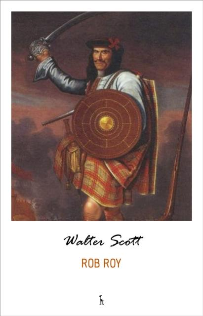 Rob Roy (Illustrated) als eBook von Walter Scott - Pandora´s Box