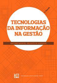 Tecnologias da Informação na Gestão - António Manuel Valente de Andrade