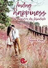 Finding Happiness - Maia Jessica