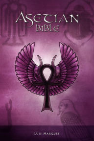 Asetian Bible - Luis Marques