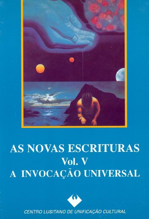 As Novas Escrituras: Vol. V - Anacleto, José Manuel/Governo, Isabel Nunes