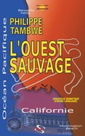 L'Ouest Sauvage (Large Print)