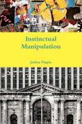 Instinctual Manipulation - Pippin, Joshua