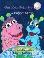 Our New Solar System: A Puppet Show