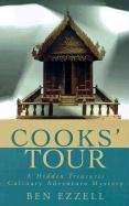 Cooks' Tour: A Hidden Treasures Culinary Adventure Mystery (Hidden Treasures Culinary Adventure Mysteries)