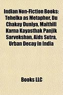 Indian Non-Fiction Books (Study Guide): Tehelka as Metaphor, Du Chakay Duniya, Maithili Karna Kayasthak Panjik Sarvekshan, AIDS Sutra