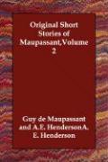Original Short Stories of Maupassant, Volume 2