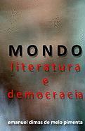 MONDO - Literatura e Democracia: A Metamorfose do Futuro