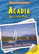 Acadia National Park: Adventure, Explore, Discover - Graham, Amy