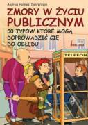 Zmory w zyciu publicznym - Holmes, Andrew; Wilson, Dan