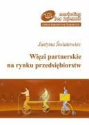 Wiezi partnerskie na rynku przedsiebiorstw - Swiatowiec, Justyna