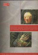 Kronika fundacyjna Klasztoru Mniszek Zakonu Kaznodziejskiego na grodku w Krakowie 1620 - 1639 - Markiewicz, Anna