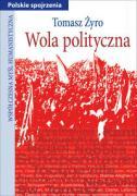Wola polityczna - Zyro, Tomasz