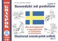 Szwedzki od podstaw Cz. 4 + CD - Jaskolska-Schothuis, Teresa