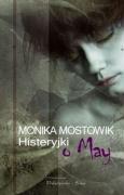 Histeryjki o May - Mostowik, Monika