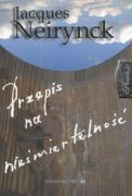 Przepis na niesmiertelnosc - Neirynck, Jacques