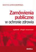 Zamowienia publiczne w ochronie zdrowia - Lewandowska, Hanna