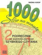1000 slow na minute podrecznik do samodzielnej nauki szybkiego czytania - Krop, Iwona