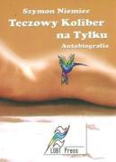 Teczowy Koliber na Tylku - Niemiec, Szymon