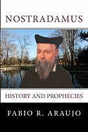 Nostradamus: History And Prophecies