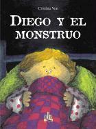 Diego y El Monstruo - Von, Cristina