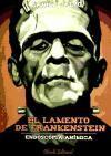 LAMENTO DE FRANKENSTEIN