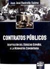 CONTRATOS PUBLICOS. ADAPTACION DEL DERECHO ESPAÑOL A LA NORMATIVA COMUNITARIA