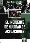 INCIDENTE DE NULIDAD DE ACTUACIONES, EL
